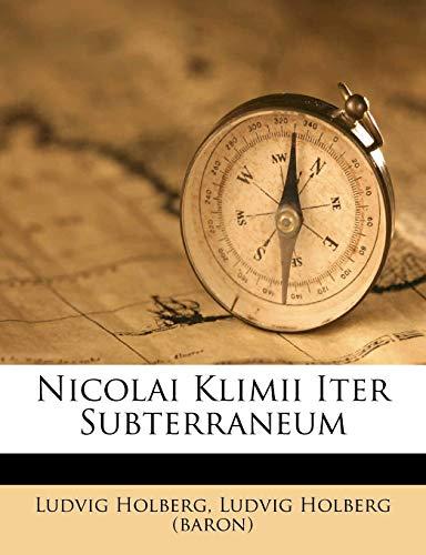 9781248816134: Nicolai Klimii Iter Subterraneum (Latin Edition)