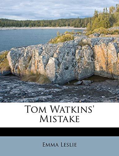 9781248906873: Tom Watkins' Mistake