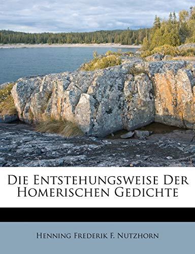 9781248935538: Die Entstehungsweise der homerischen Gedichte.