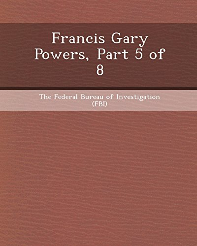 9781248961681: Francis Gary Powers, Part 5 of 8