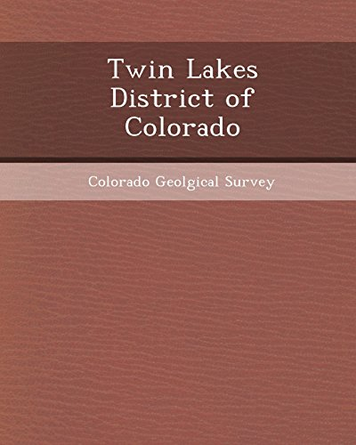9781248963821: Twin Lakes District of Colorado