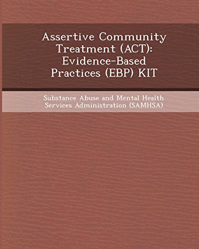 9781248967959: Assertive Community Treatment (ACT): Evidence-Based Practices (Ebp) Kit