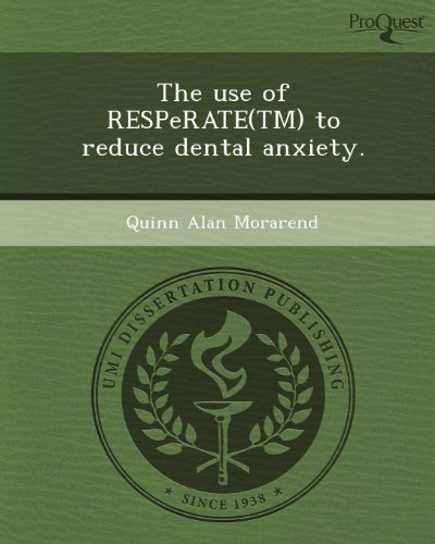 9781248968345: The Use of Resperate(tm) to Reduce Dental Anxiety