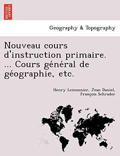 Nouveau cours d'instruction primaire Cours gnral de: Henry Lemonnier