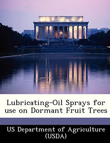 9781249003717: Lubricating-Oil Sprays for use on Dormant Fruit Trees