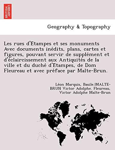 Les rues d'Etampes et ses monuments Avec: Marquis, Leon; Fleureau,