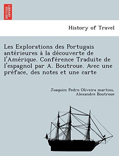 Les Explorations des Portugais anterieures a la: Boutroue, Alexandre