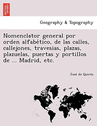 Nomenclator General Por Orden Alfabe Tico, de: Jose De Quiro