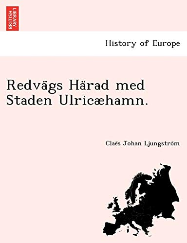 9781249011385: Redvägs Härad med Staden Ulricæhamn.