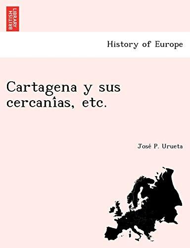 9781249012474: Cartagena y sus cercanías, etc. (Spanish Edition)