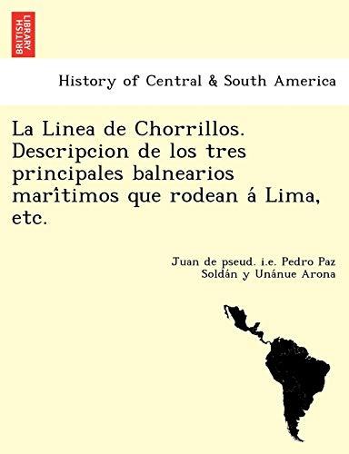 La Linea de Chorrillos. Descripcion de los: Arona, Juan de