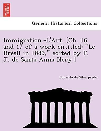 Immigration.-L Art. [Ch. 16 and 17 of: Eduardo Da Silva