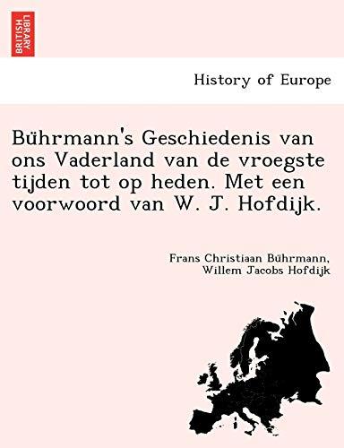Buhrmann's Geschiedenis van ons Vaderland van de: Frans Christiaan Buhrmann,