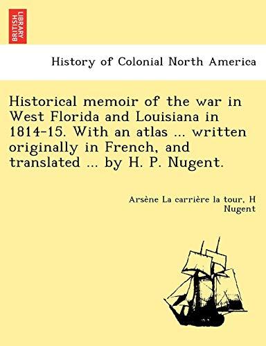 Historical memoir of the war in West: La carriere la