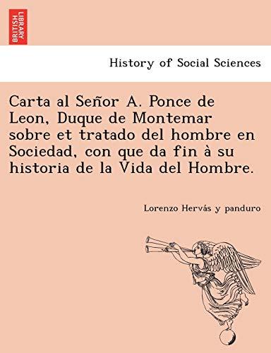 Carta al Senor A. Ponce de Leon,: Lorenzo Hervas y