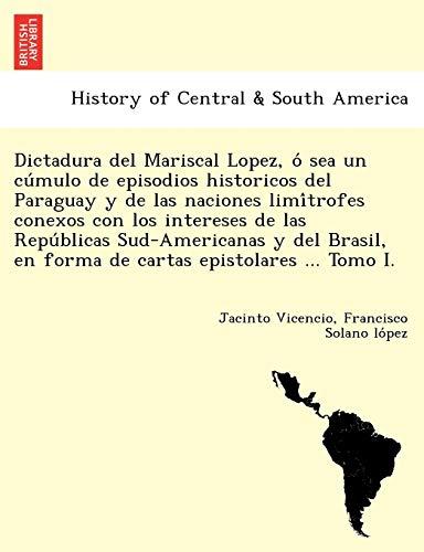Dictadura del Mariscal Lopez, O Sea Un: Jacinto Vicencio, Francisco