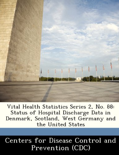 9781249026792: Vital Health Statistics Series 2, No. 88: Status of Hospital Discharge Data in Denmark, Scotland, West Germany and the United States