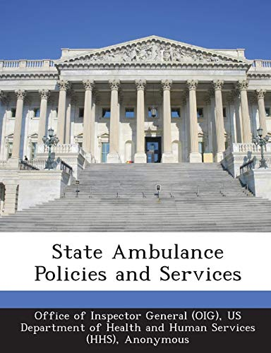 State Ambulance Policies and Services: Brown, June Gibbs;