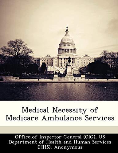 Medical Necessity of Medicare Ambulance Services: Brown, June Gibbs;