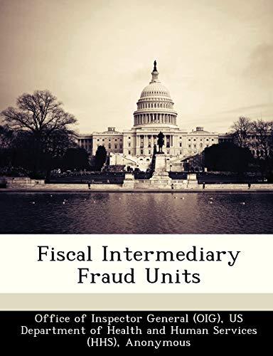 Fiscal Intermediary Fraud Units: Brown, June Gibbs;