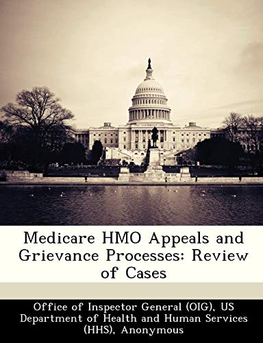 Medicare HMO Appeals and Grievance Processes: Review: June Gibbs Brown,