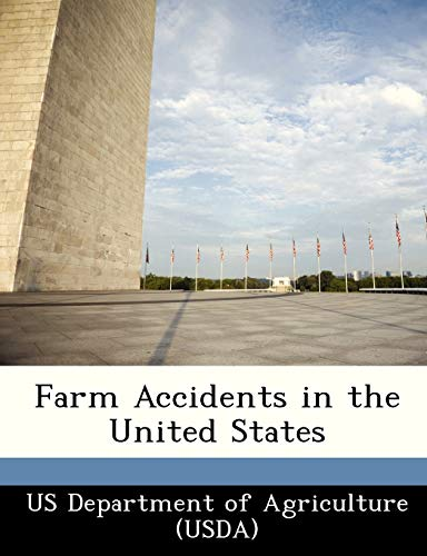 9781249123583: Farm Accidents in the United States