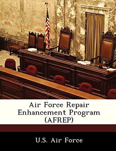 9781249128359: Air Force Repair Enhancement Program (AFREP)
