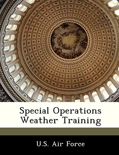 9781249132769: Special Operations Weather Training