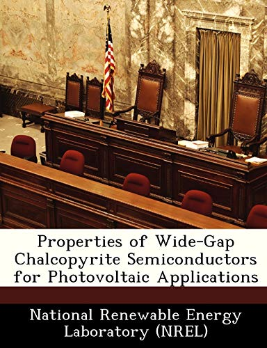 9781249134053: Properties of Wide-Gap Chalcopyrite Semiconductors for Photovoltaic Applications