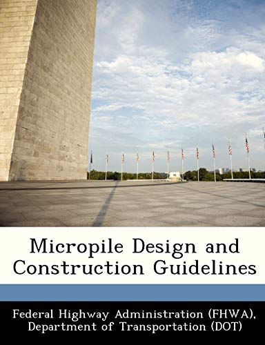 Micropile Design and Construction Guidelines: BiblioGov