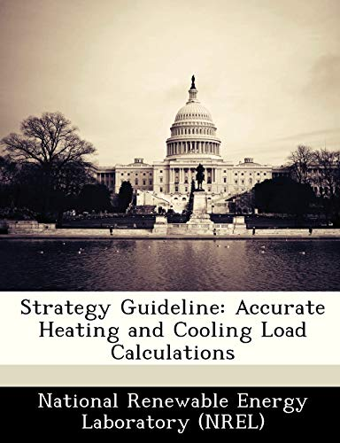 Strategy Guideline: Accurate Heating and Cooling Load