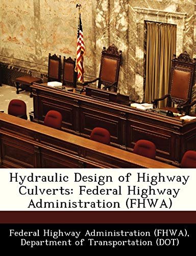 9781249147718: Hydraulic Design of Highway Culverts: Federal Highway Administration (FHWA)