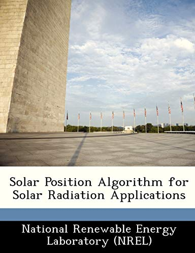 9781249155201: Solar Position Algorithm for Solar Radiation Applications