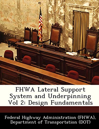 9781249163787: FHWA Lateral Support System and Underpinning Vol 2: Design Fundamentals