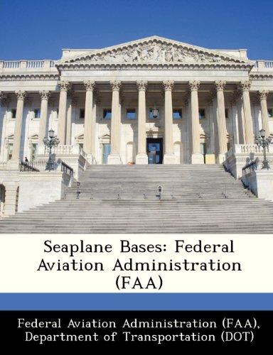9781249171546: Seaplane Bases: Federal Aviation Administration (FAA)