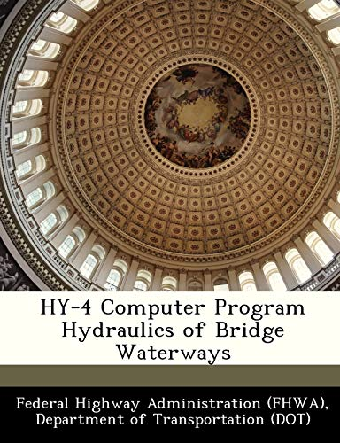Hy-4 Computer Program Hydraulics of Bridge Waterways