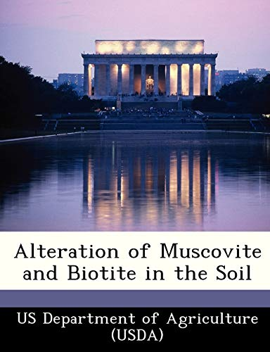 Alteration of Muscovite and Biotite in the Soil