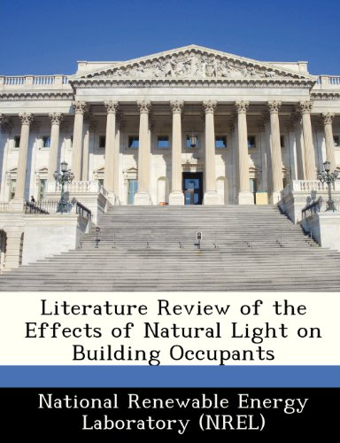 9781249193524: Literature Review of the Effects of Natural Light on Building Occupants