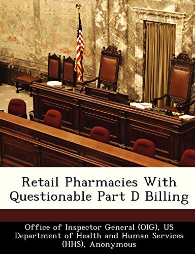 9781249200161: Retail Pharmacies With Questionable Part D Billing