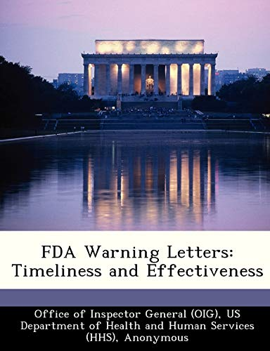 FDA Warning Letters: Timeliness and Effectiveness: Brown, June Gibbs;