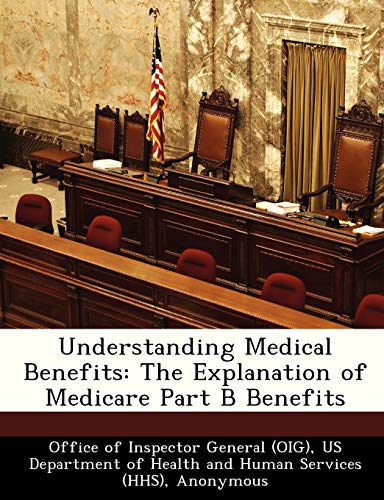 Understanding Medical Benefits: The Explanation of Medicare: Brown, June Gibbs;