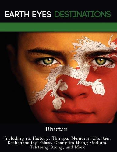 Bhutan: Including its History, Thimpu, Memorial Chorten,: Maron, Darwin