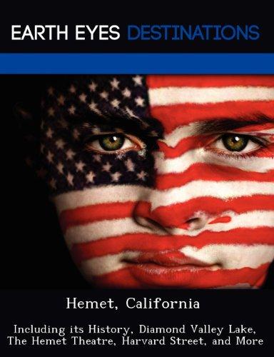 9781249220190: Hemet, California: Including its History, Diamond Valley Lake, The Hemet Theatre, Harvard Street, and More