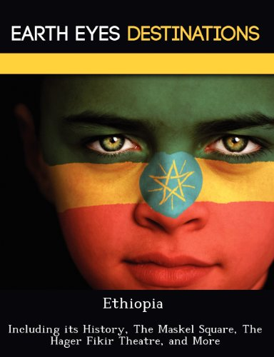 9781249221814: Ethiopia: Including its History, The Maskel Square, The Hager Fikir Theatre, and More