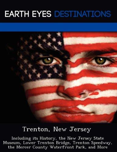 Trenton, New Jersey: Including its History, the: Morena, Sandra