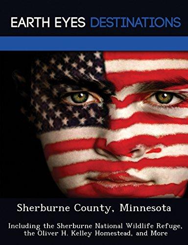 9781249227014: Sherburne County, Minnesota: Including the Sherburne National Wildlife Refuge, the Oliver H. Kelley Homestead, and More