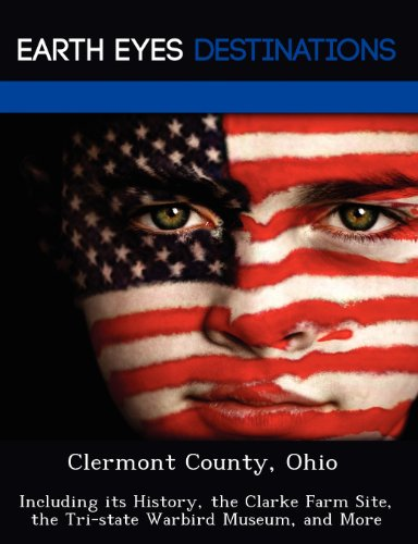 Clermont County, Ohio: Including its History, the: Sharmen, Fran
