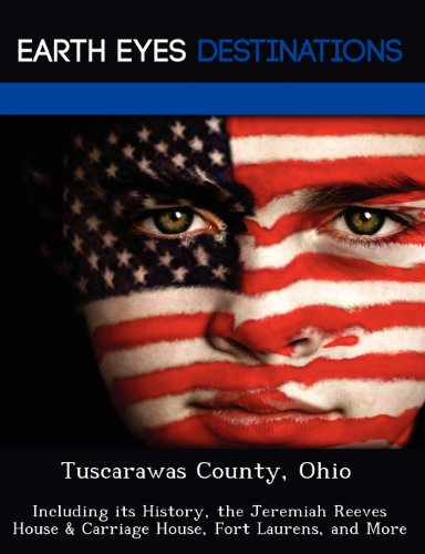 Tuscarawas County, Ohio: Including its History, the: Wilkins, Sandra