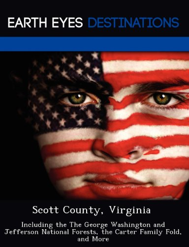 9781249231455: Scott County, Virginia: Including the The George Washington and Jefferson National Forests, the Carter Family Fold, and More