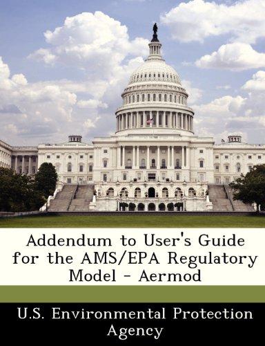 9781249251200: Addendum to User's Guide for the AMS/EPA Regulatory Model - Aermod